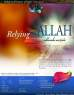 Relying on Allah (Part 2), February 2008